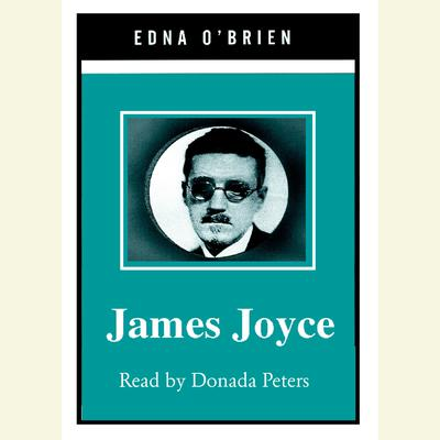 James Joyce by Edna O'Brien audiobook