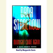 Midnight Come Again by  Dana Stabenow audiobook