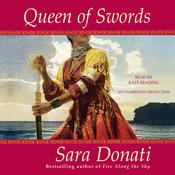 Queen of Swords by  Sara Donati audiobook