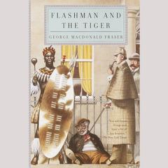 Flashman and the Tiger by George MacDonald Fraser audiobook