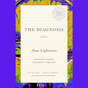 The Diagnosis by  Alan Lightman audiobook