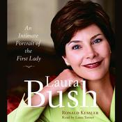 Laura Bush by  Ronald Kessler audiobook