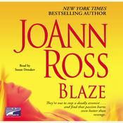 Blaze by  JoAnn Ross audiobook