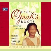 Finding Oprah's Roots by  Henry Louis Gates Jr. audiobook