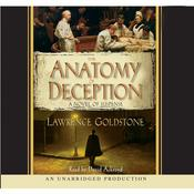 The Anatomy of Deception by  Lawrence Goldstone audiobook