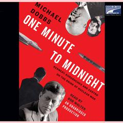 One Minute to Midnight by Michael Dobbs audiobook