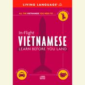 In-Flight Vietnamese by  Living Language audiobook