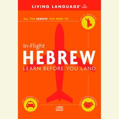 In-Flight Hebrew by Living Language audiobook