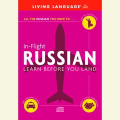 In-Flight Russian by Living Language audiobook