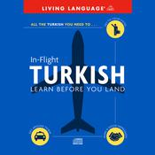 In-Flight Turkish by  Living Language audiobook