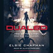 Dualed by  Elsie Chapman audiobook