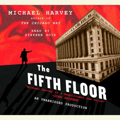 The Fifth Floor by Michael Harvey audiobook