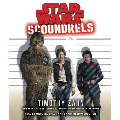 Scoundrels: Star Wars Legends by Timothy Zahn audiobook