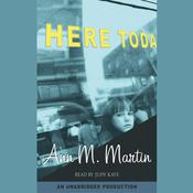Here Today by  Ann M. Martin audiobook