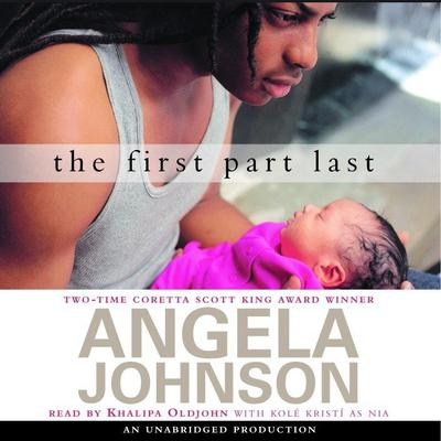 The First Part Last by Angela Johnson audiobook