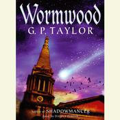 Wormwood by  G. P. Taylor audiobook