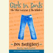 Girls in Pants by  Ann Brashares audiobook