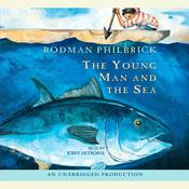 The Young Man and the Sea by  Rodman Philbrick audiobook