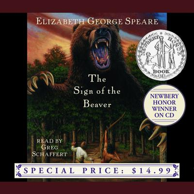 The Sign of the Beaver by Elizabeth George Speare audiobook