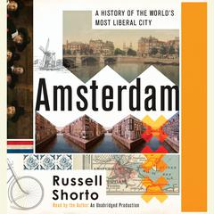 Amsterdam by Russell Shorto audiobook
