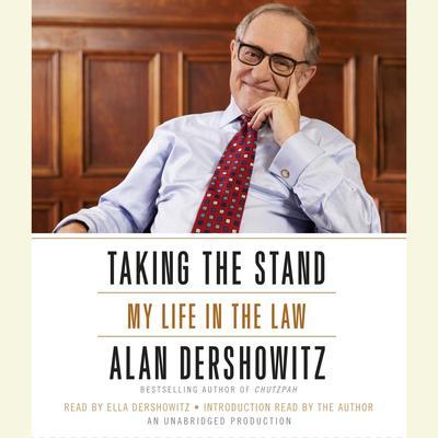 Taking the Stand by Alan M. Dershowitz audiobook