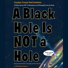A Black Hole is Not a Hole by Carolyn Cinami DeCristofano audiobook