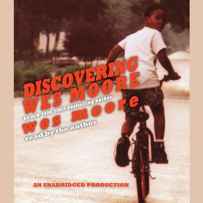 Discovering Wes Moore by Wes Moore audiobook