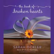 The Book of Broken Hearts by  Sarah Ockler audiobook
