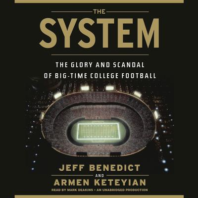 The System by Jeff Benedict audiobook