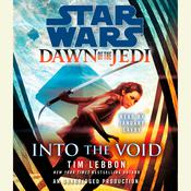 Into the Void: Star Wars Legends (Dawn of the Jedi) by  Tim Lebbon audiobook