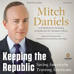 Keeping the Republic by Mitch Daniels audiobook
