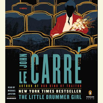 The Little Drummer Girl by John le Carré audiobook