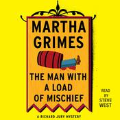 The Man With a Load of Mischief by  Martha Grimes audiobook