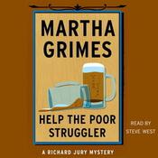 Help the Poor Struggler by  Martha Grimes audiobook