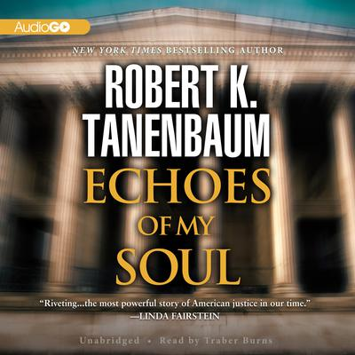 Echoes of My Soul by Robert K. Tanenbaum audiobook