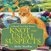 Knot the Usual Suspects by  Molly MacRae audiobook
