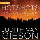 Hotshots by Judith Van Gieson
