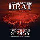 Land of Burning Heat by Judith Van Gieson