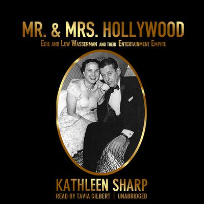 Mr. & Mrs. Hollywood by Kathleen Sharp audiobook