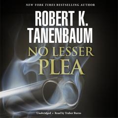 No Lesser Plea by Robert K. Tanenbaum audiobook