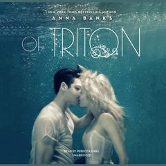 Of Triton by Anna Banks audiobook
