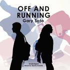 Off and Running by Gary Soto