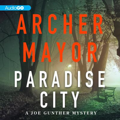 Paradise City by Archer Mayor audiobook
