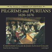 Pilgrims and Puritans by  James Lincoln Collier audiobook