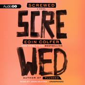 Screwed by  Eoin Colfer audiobook