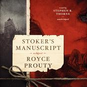 Stoker's Manuscript by  Royce Prouty audiobook