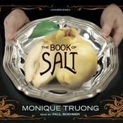The Book of Salt by  Monique Truong audiobook