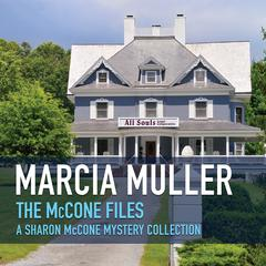 The McCone Files by Marcia Muller audiobook