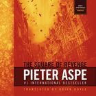 The Square of Revenge by Pieter Aspe