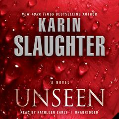 Unseen by Karin Slaughter audiobook